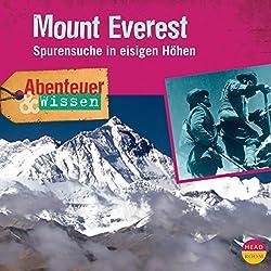 Mount Everest: Spurensuche in eisigen Höhen(Abenteuer & Wissen)