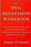 Dog Aggression Workbook