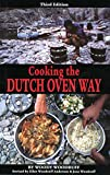 Cooking the Dutch Oven Way, Woody Woodruff, 0762706694