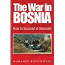 The War in Bosnia: How to Succeed at Genocide