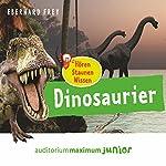 Dinosaurier (Hören, Staunen, Wissen) | Eberhard Frey