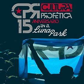 profética from the album 15 aniversario en el luna park september