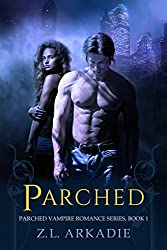 Parched, A Vampire Romance (English Edition)