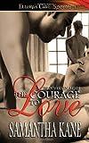 The Courage to Love, Samantha Kane, 1419955349