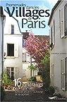Promenades dans les villages de Paris par Lesbros