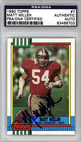 Matt Millen Autographed Signed 1990 Topps Card San Francisco 49ers #83466703 - PSA/DNA Certified - NFL Autographed Football Cards