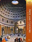 Arts and Culture : An Introduction to the Humanities, Benton and Benton, Janetta Rebold, 0205170781