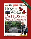 img - for How to Win at Patios and Small Gardens (How to Win at Gardening) by Richard Jackson (1997-03-28) book / textbook / text book