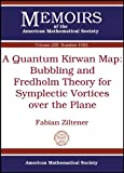 A Quantum Kirwan Map, Fabian Ziltener, 0821894722