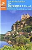 The Rough Guide to Dordogne and the Lot, Jan Dodd, 1409362787