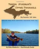 Fishing Michigan's Upper Peninsula, Mike Mladenik, 1466294302