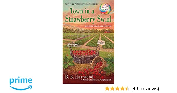 Amazon Town In A Strawberry Swirl Candy Holliday Murder