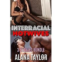 Interracial Hotwives: 3 Stories Bundle