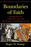 Boundaries of Faith, Roger W. Stump, 0847693201