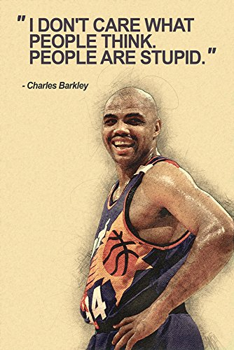 Charles Barkley I Don't Care What People Think Basketball Qu