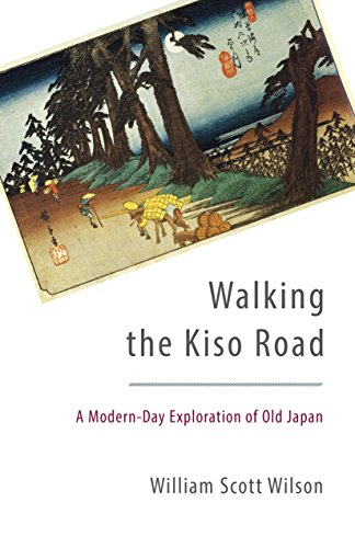 Walking the Kiso Road: A Modern-Day Exploration of Old Japan