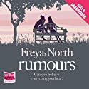 Rumours Audiobook by Freya North Narrated by Julia Barrie