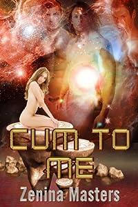 Cum and Get Me (Four Ever More Book 3)