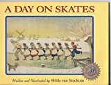 A Day on Skates, Hilda Van Stockum, 1883937027