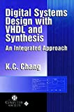 img - for Digital Systems Design with VHDL and Synthesis: An Integrated Approach book / textbook / text book