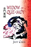 Widow of Que-Moy, Jeff Chen, 1441508260