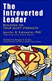 img - for The Introverted Leader: Building on Your Quiet Strength book / textbook / text book