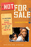 Not for Sale (Revised Edition): The Return of the Global Slave Trade--and How We Can Fight It (Revised Edition)