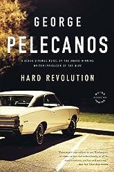 Hard Revolution: A Novel (Derek Strange and Terry Quinn Series Book 4)