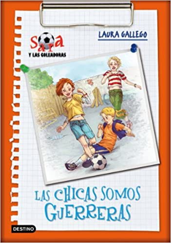 Las chicas somos guerrera (Spanish Edition): Laura Garcí, a Gallego: 9788408085638: Amazon.com: Books