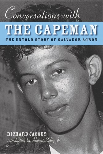 Conversations with the Capeman: The Untold Story of Salvador Agron pdf