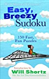 Will Shortz Presents Easy, Breezy Sudoku, , 0312372086