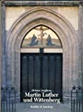 img - for Martin Luther und Wittenberg (German Edition) book / textbook / text book