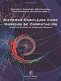 Sistemas Complejos Como Modelos de Computacion, , 1905986351