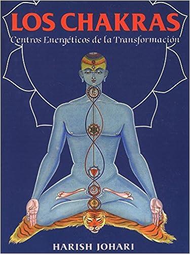 Los chakras: centros energéticos de la transformación ...