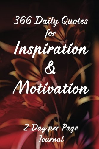 Download 366 Daily Quotes for Inspiration & Motivation: 2 Day per Page Journal pdf