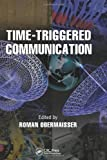 Time-Triggered Communication, , 1439846618