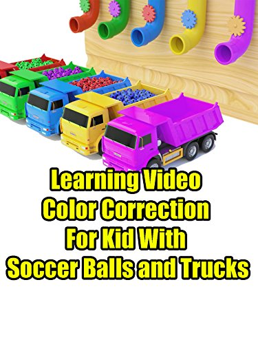 Learning Video Color Correction For Kid With Soccer Balls and Trucks