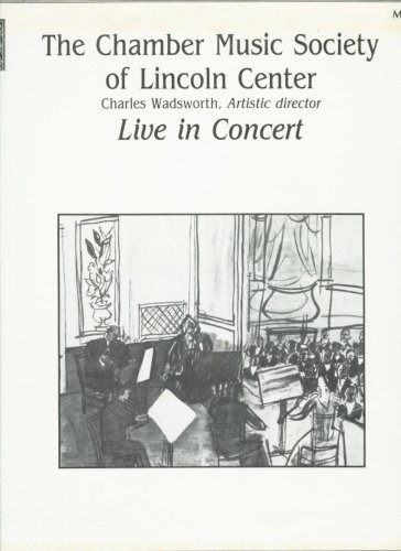 The Chamber Music Society of Lincoln Center: Live in Concert by Musical Heritage Society, Inc.