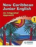img - for New Caribbean Junior English Book 1 (Ginn Geography) (Bk.1) book / textbook / text book