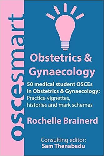 OSCEsmart - 50 medical student OSCEs in Obstetrics