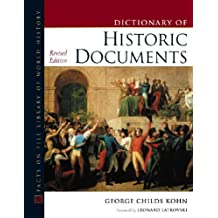 Historic Documents, Dictionary Of, Revised Edition