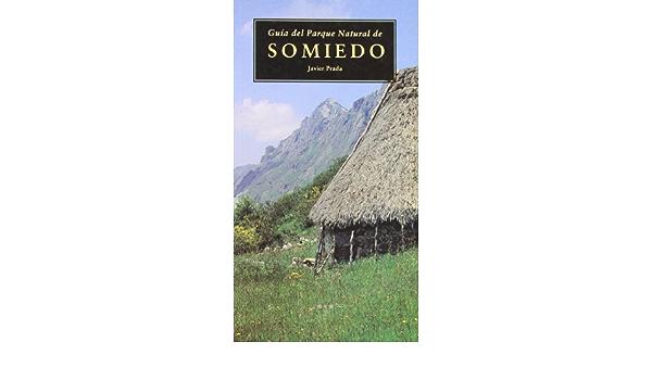Guia del parque natural de somiedo: Amazon.es: Prada, Javier ...