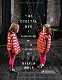 The Digital Eye, Sylvia Wolf, 3791343181