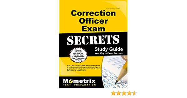 correction officer exam secrets study guide nyc civil service exam rh amazon com nyc corrections officer exam study guide 2017 nyc corrections officer exam study guide 2017