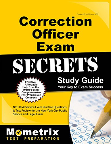 New York City Civil Service Exam Secrets: NYC Civil Service Exam Practice Questions & Test Review for the New York City Correction Officer Exam