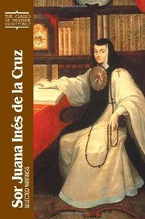 Sor Juana Ines de La Cruz: Selected Writings (Classics of Western Spirituality (Paperback