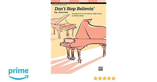 Don\'t Stop Believin\': by Journey, Sheet: Jonathan Cain, Neal Schon ...