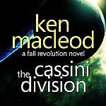 The Fall Revolution 3: The Cassini Division | Ken Macleod