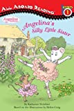 Angelina's Silly Little Sister, Katharine Holabird, 0448444682