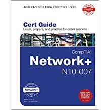 CompTIA Network+ N10-007 Cert Guide (Certification Guide)